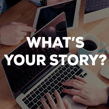 what's your story ?